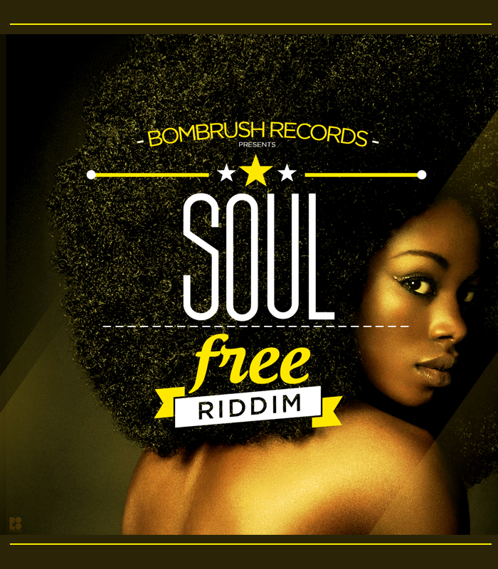 Soul Free Riddim Promo