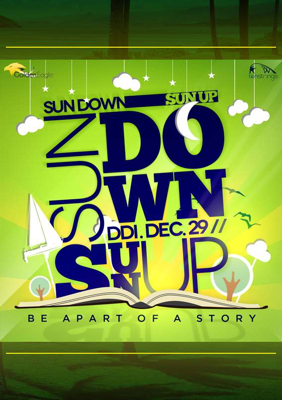 Sundown Sunup – Event Promo